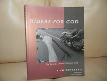 Riders for God: THE STORY OF A CHRISTIAN MOTORCYCLE GANG in Elgin, Illinois
